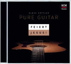 CD: Feiert Jesus! Pure Guitar