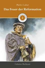 Das Feuer der Reformation (2)