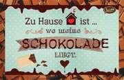 Schokokarte - Zu Hause ist ...