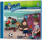 CD: Randale im Stadion - Die Bolzplatzhelden (5)