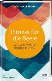 Fitness für die Seele