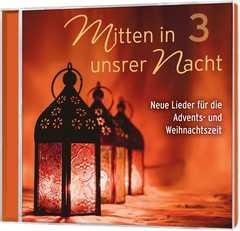 CD: Mitten in unsrer Nacht 3