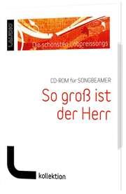 CD-ROM: So groß ist der Herr für SongBeamer