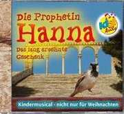 CD: Prophetin Hanna - Das lang ersehnte Geschenk