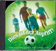 CD: Dies ist der Anpfiff!