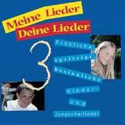 CD: Meine Lieder Deine Lieder 3