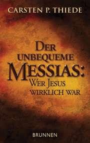 Der unbequeme Messias