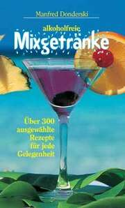 Alkoholfreie Mixgetränke