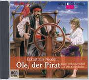 CD: Ole, der Pirat - Das Freibeuterschiff/Das Seegefecht