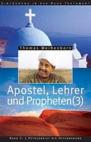 Apostel, Lehrer und Propheten 3