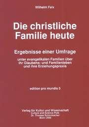 Die christliche Familie heute