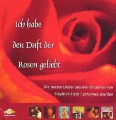CD: Ich habe den Duft der Rosen geliebt