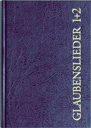 Glaubenslieder 1 & 2 - Großausgabe