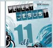 CD: Feiert Jesus! 11