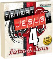 CD: Feiert Jesus! 4 - Listen and Learn