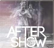 CD: Aftershow