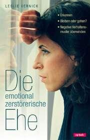 Die emotional zerstörerische Ehe