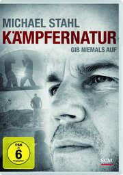 DVD: Kämpfernatur - Michael Stahl