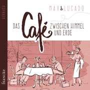 4CD: Das Café zwischen Himmel und Erde - Hörbuch