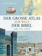 Der große Atlas zur Welt der Bibel