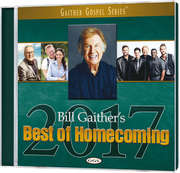 CD: Bill Gaither's Best Of Homecoming 2017