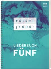 Feiert Jesus! 5 - Ringbuch