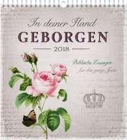 In deiner Hand geborgen 2018 - Wandkalender