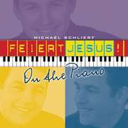 CD: Feiert Jesus - On The Piano