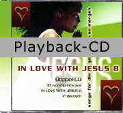 Playback-CD: In Love With Jesus 8