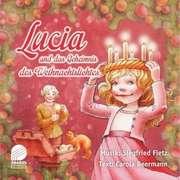 Lucia und das Geheimnis des Weihnachtslichtes